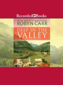 Deep In The Valley: Grace Valley Series, Book 1