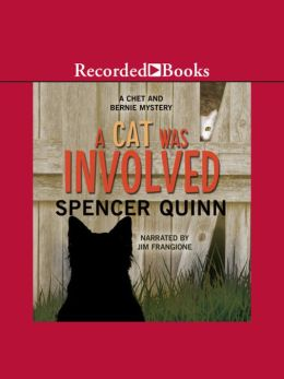 A Cat Was Involved: A Chet And Bernie Mystery Short Story