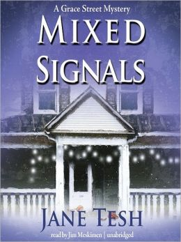 Mixed Signals: Grace Street Mystery Series, Book 2