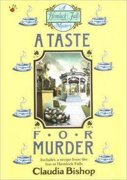 A Taste for Murder (Hemlock Falls Series #1)