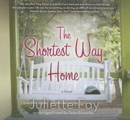 The Shortest Way Home: A Novel