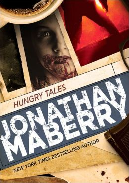 Hungry Tales - Jonathan Maberry