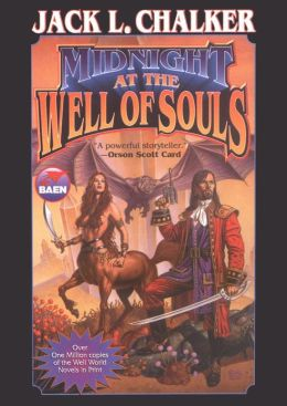 Midnight at the Well of Souls (Saga of the Well World Series #1)