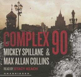 Complex 90 (Mike Hammer Series #18)
