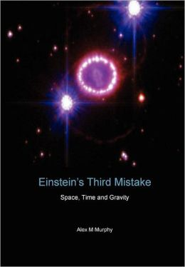 Einstein's Third Mistake
