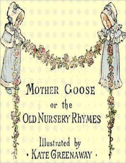 Mother Goose - Old Nursery Rhymes