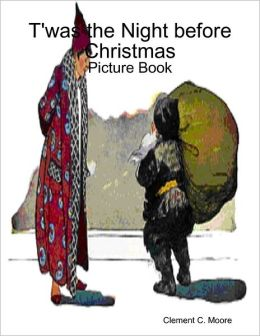 T'was the Night before Christmas - Picture Book
