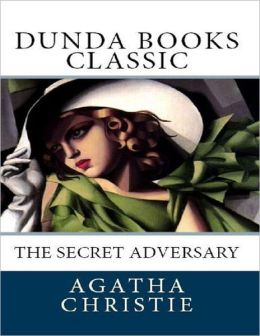 The Secret Adversary (Dunda Books Classic)