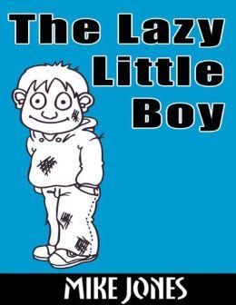 The Lazy Little Boy