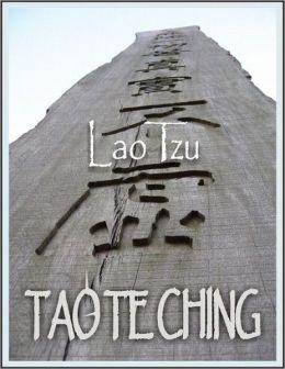 Tao Te Ching: The Tao and It's Characteristics