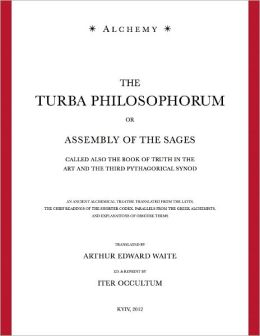 The Turba Philosophorum - Or Assembly of the Sages