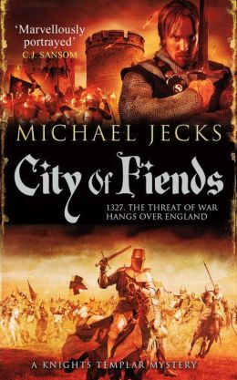 City of Fiends (Medieval West Country Series #31)