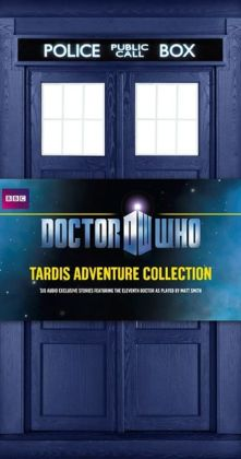Doctor Who: TARDIS Adventure Collection: Six Adventures Featuring the 11th Doctor