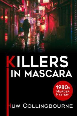 Killers In Mascara