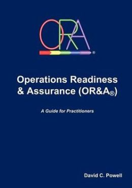 Operations Readiness & Assurance (OR&A)