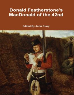 Donald Featherstone's MacDonald of the 42nd