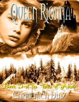 Queen Rionna - Book 9 of the Tales of Aswin