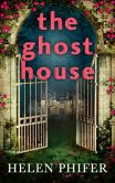 Book Cover Image. Title: The Ghost House (Annie Graham Series #1), Author: Helen Phifer