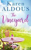 Book Cover Image. Title: The Vineyard, Author: Karen Aldous