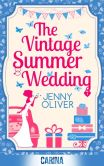 Book Cover Image. Title: The Vintage Summer Wedding, Author: Jenny Oliver