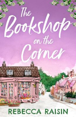 The Bookshop on the Corner (Once in a Lifetime - The Gingerbread Cafe - Book 2.5)
