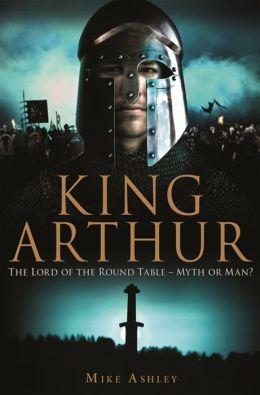 A Brief History of King Arthur