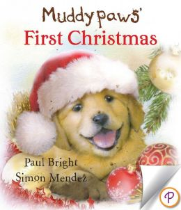 Muddypaws' First Christmas