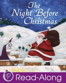 The Night Before Christmas (Parragon Christmas Read-Along Classics)