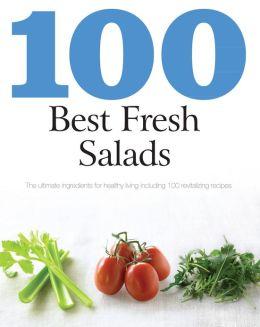 100 Best Fresh Salads (Love Food) (PagePerfect NOOK Book)