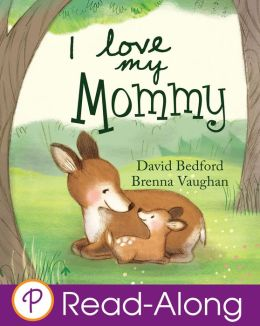 I Love My Mommy (Parragon Read-Along)
