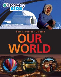 Discovery Kids: Our World