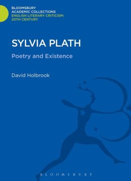 Sylvia Plath: Poetry and Existence