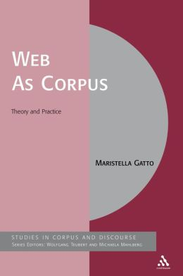 Web As Corpus: Theory and Practice