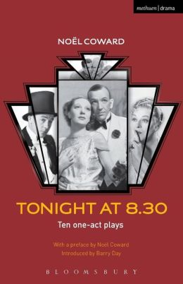 Tonight at 8.30: Ten One-Act Plays