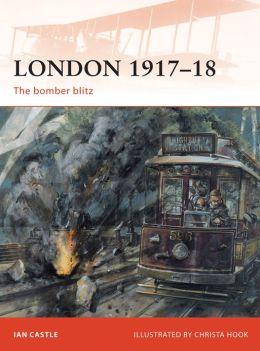 London 1917-18: The Bomber Blitz