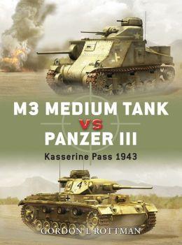 M3 Medium Tank vs Panzer III: Kasserine Pass 1943
