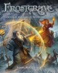 Book Cover Image. Title: Frostgrave:  Fantasy Wargames in the Frozen City, Author: Joseph McCullough