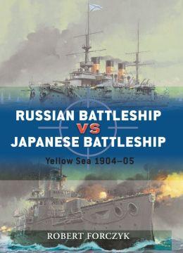 Russian Battleship vs Japanese Battleship: Yellow Sea 1904-05