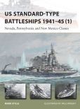 Book Cover Image. Title: US Standard-type Battleships 1941-45 (1):  Nevada, Pennsylvania and New Mexico Classes, Author: Mark Stille