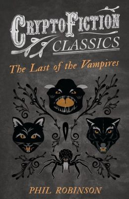 The Last of the Vampires (Cryptofiction Classics)