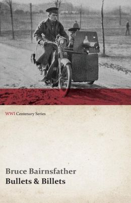 Bullets & Billets (WWI Centenary Series)