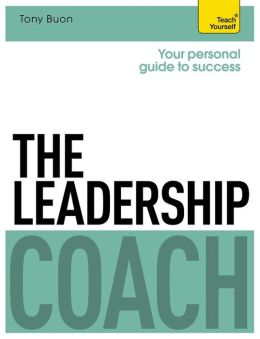 The Leadership Coach: A Teach Yourself Personal Guide to Success