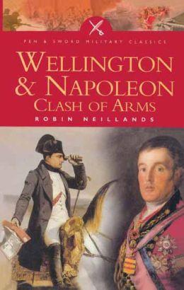 Wellington & Napoleon: Clash of Arms