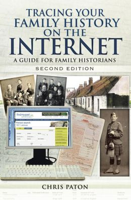 Tracing your Family History on the Internet: A Guide for Family Historians- Second Edition