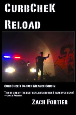 Curbchek-Reload: Curbcheks Darker Meaner Cousin