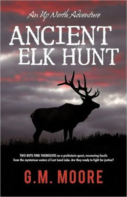 Ancient Elk Hunt: An up North Adventure