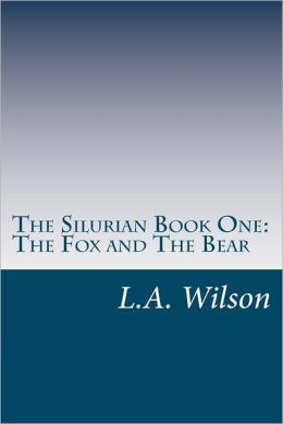 The Silurian Book One: The Fox and the Bear