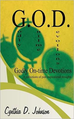G. O. D.: Godly on-Time Devotions