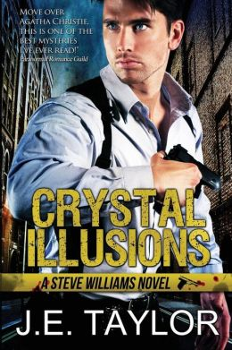 Crystal Illusions: A Steve Williams Novel