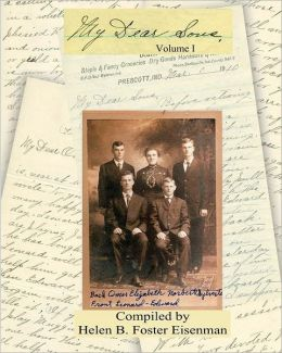 My Dear Sons: A Treasured Collection of Family Letters and Memoirs That Chronicle the Lives of Elizabeth Hulsman Eisenman and Her Four Sons from the 1880's to the 1940'S. Guided by Their Incredible Faith in God, Relive Their Lives in Early 20th Century Am